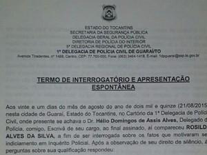 Termo de interrogatório lavrado no dia em que Rosilda se apresentou à polícia